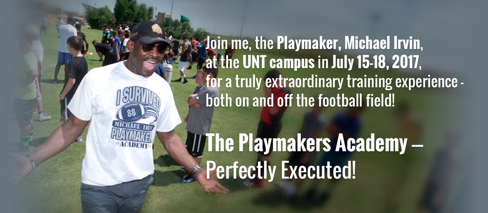 Michael Irvin's Playmakers Academy Training Camp 2017